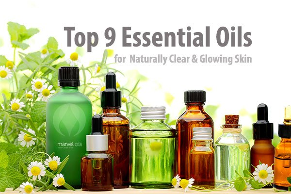 Top 9 Essential Oils for Naturally Clear and Glowing Skin