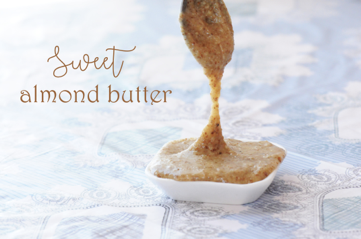 How to Make Sweet Almond Butter